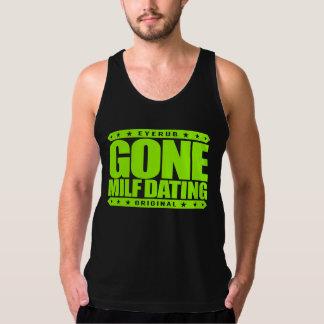 GONE MILF DATING - I Love Experienced Mature Women Tanktop