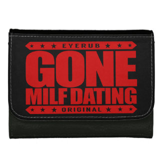 GONE MILF DATING - I Love Experienced Mature Women Wallets For Women