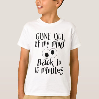 """""""Gone Out Of My Mind"""" shirt – choose style & color"""
