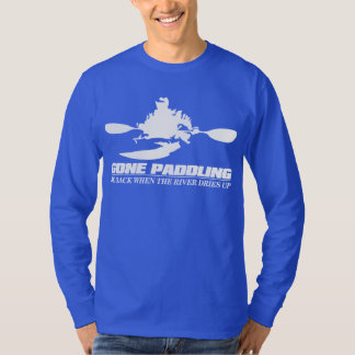 Gone Paddling (Be Back When The River Dries Up) T-Shirt