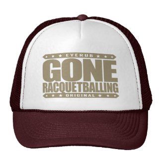 GONE RACQUETBALLING - Undefeated Racquetball Champ Cap