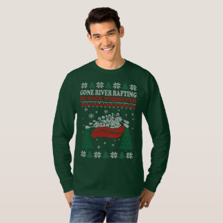 Gone River Rafting Be Back Whenever Christmas T-Shirt