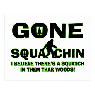 Gone Squatchin Bigfoot In Woods Postcard
