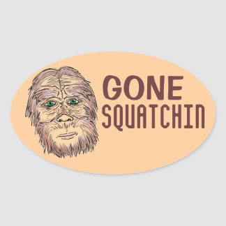 Gone Squatchin bigfoot oval humor stickers