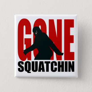 Gone Squatchin - Black and Red 15 Cm Square Badge