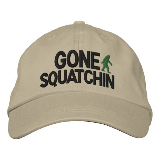 Gone Squatchin Deluxe version Embroidered Baseball Cap
