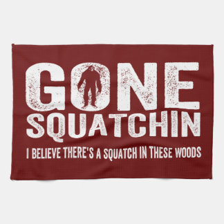 Gone Squatchin (Distressed) Squatch in these Woods Tea Towel