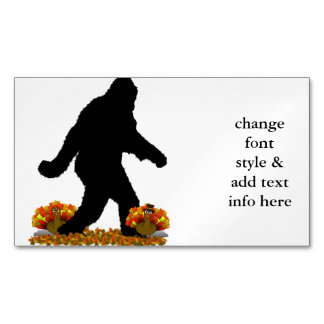 Gone Squatchin for Thanksgiving Turkey Magnetic Business Cards