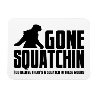 Gone Squatchin - Funny Bigfoot Believer Rectangular Magnet