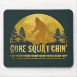 Gone Squatchin' Green Mouse Pad