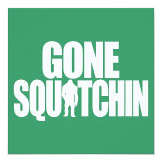 Gone Squatchin 5.25x5.25 Square Paper Invitation Card