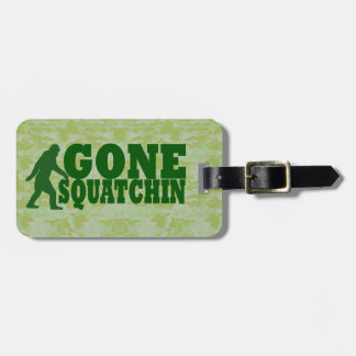 Gone squatchin luggage tag