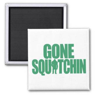 Gone Squatchin Square Magnet