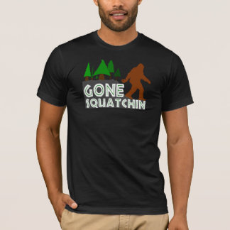 Gone Squatchin Original Design Shirt
