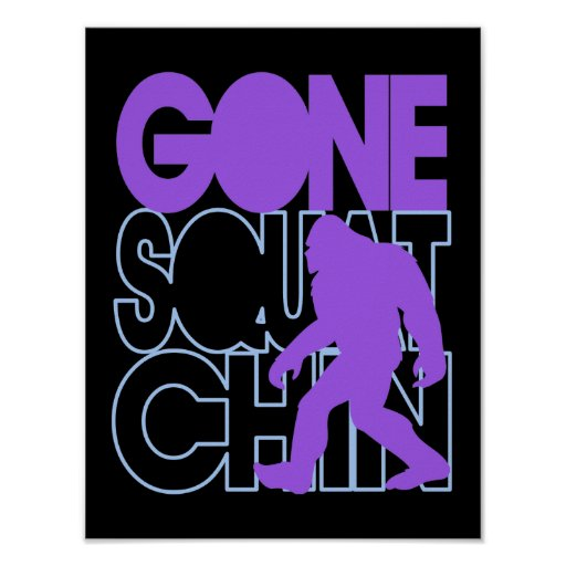 Gone Squatchin - purple and blue Poster