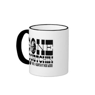 Gone Squatchin - There's a SQUATCH in these Woods Mugs