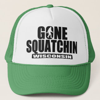 Gone Squatchin WISCONSIN Hat