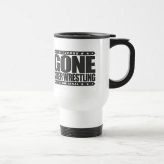 GONE STEER WRESTLING - I Love Rodeo & Bulldogging Travel Mug
