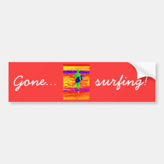 Gone surfing bumper sticker