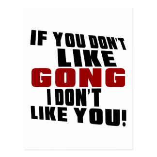 GONG DON'T LIKE DESIGNS POSTCARD