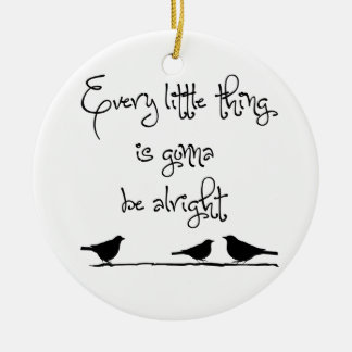 Gonna Be Alright Christmas Ornament