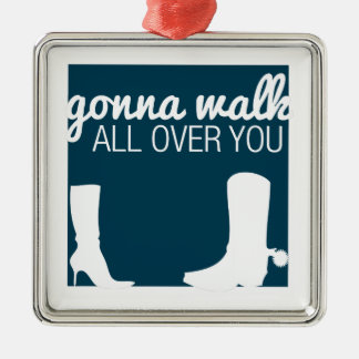 Gonna Walk All Over You Christmas Ornament