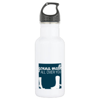 Gonna Walk All Over You 532 Ml Water Bottle