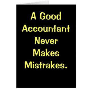 Good Accountant Never Makes Mistrakes. Birthday Card