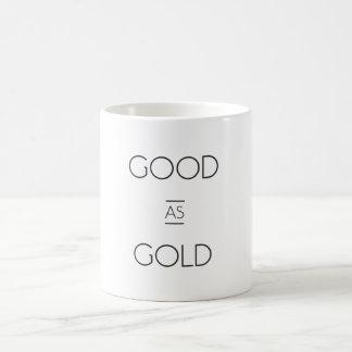 """Good as Gold"" Mug"