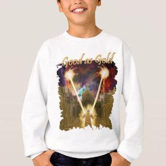 Good as Gold? Sweatshirt