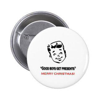 Good boys get presents pinback buttons