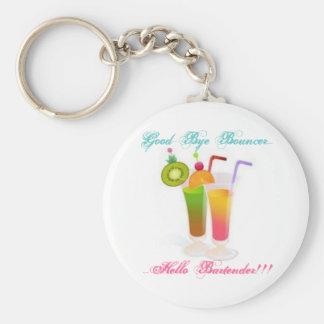 Good-Bye Bouncer...Hello Bartender 2 Basic Round Button Key Ring