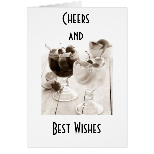 GOOD BYE=CHEERS AND BEST WISHES TO YOU CARD