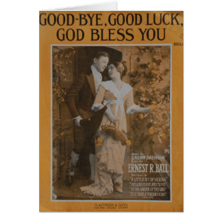 Good-Bye, Good Luck, God Bless You Greeting Card