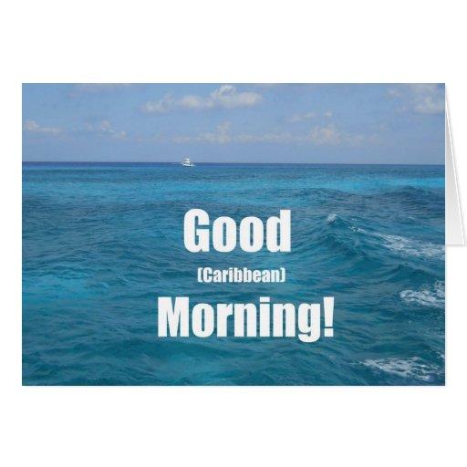 Good (Caribbean) Morning! Card