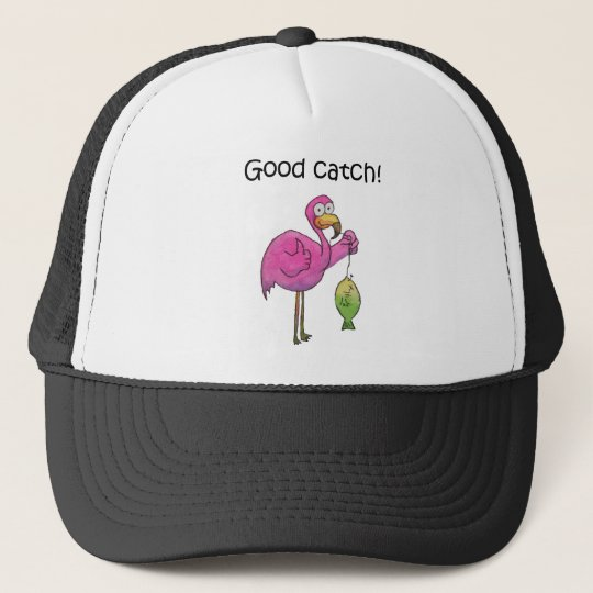 Good Catch Funny Whimsical Pink Flamingo Fish Trucker