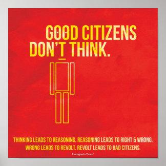 Good Citizens Don't Think Print