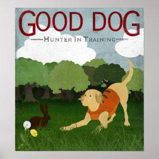 Good Dog Hunter In Training print, yellow labrador