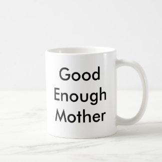 """Good Enough Mother"" mug"