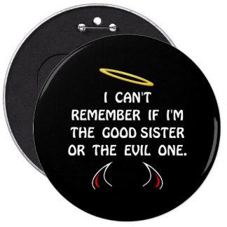 Good Evil Sister 6 Cm Round Badge