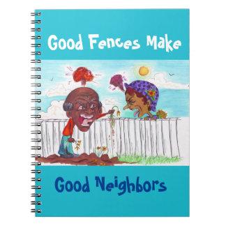 Good Fences Make Good Neighbors Notebook