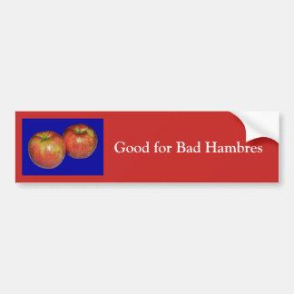 Good for Bad Hambres Bumper Sticker