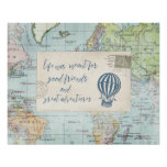 Good Friends and Great Adventures Quote Poster