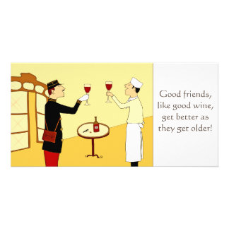 Good friends are like good wine personalized photo card