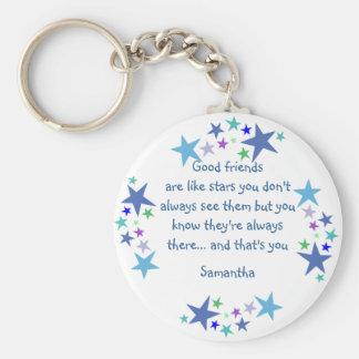 Good friends are like stars Custom Name for Friend Key Ring