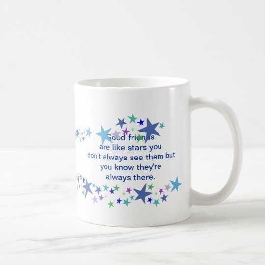 Good Friends are Like Stars Fun Quote Coffee