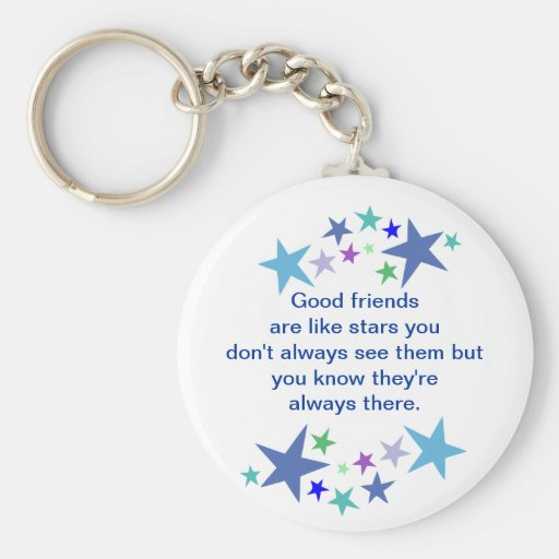 Good Friends are Like Stars Fun Quote Key Chains
