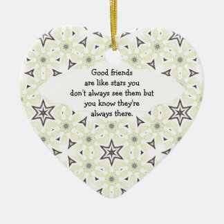 Good Friends are Like Stars Quote Ceramic Heart Decoration