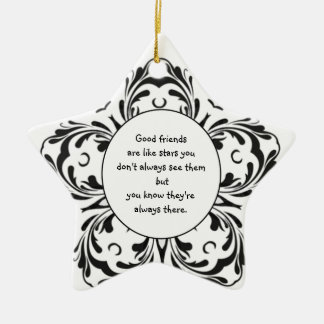 Good friends  are like stars you don't always see ceramic star decoration