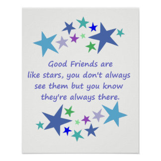 Good Friends Like Stars Inspirational Quote Poster